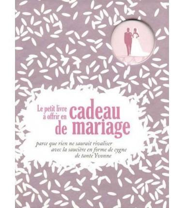 Idee cadeau livre mariage